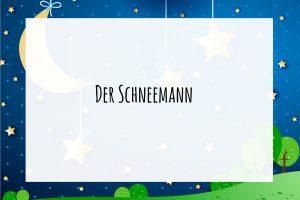 Der Schneemann Märchen