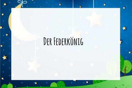 Der Federkönig Märchen